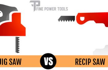 Jigsaw vs Recip Saw