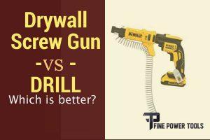 Drywall screw gun vs drill comparison