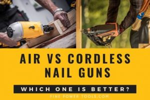 Air vs. Cordless Nailer