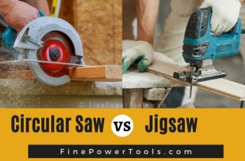 Circular saw vs jigsaw comparison