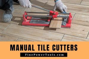 Best Manual Tile Cutter
