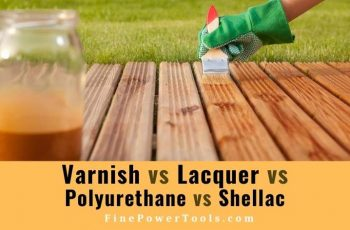 Coating varnish vs shellac vs lacquer vs polyurethene