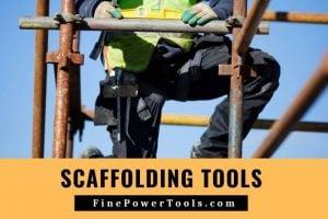 Scaffold tools