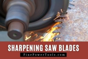 Sharpening Circular Saw Blades