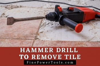 Hammer Drill for removing tiles