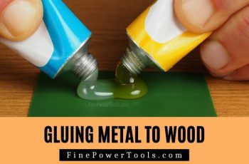 Gluing Wood to Metal