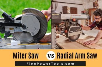 Miter Saw vs Radial Arm Saw