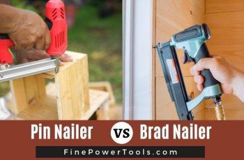 Pin Nailer vs. Brad Nailer comparison