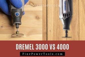 Dremel 3000 vs 4000 Comparison