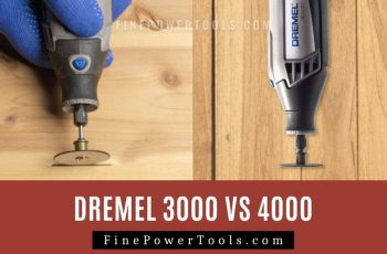 Dremel 3000 vs 4000 Comparison