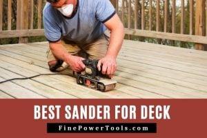 Best Sander for Decks