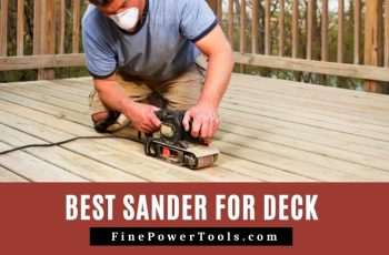 Best Sander for Decks