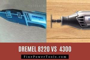Dremel 8220 vs Dremel 4300