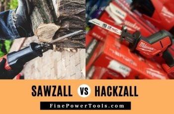 Hackzall vs. Sawzall