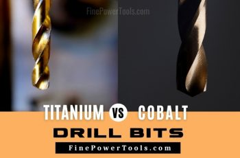 Titanium vs Cobalt Drill Bits