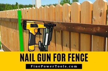 Nail Gun for Fence