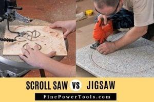 Scroll Saw vs Jigsaw Comparison