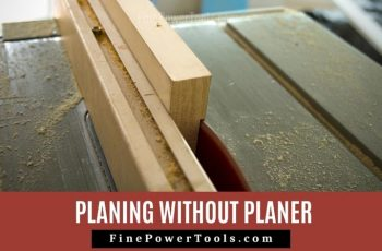 Plane wood without a Planer