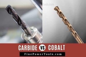 Carbide vs Cobalt Drill Bit